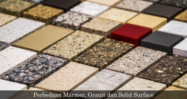Kelebihan dan Kekurangan Marmer, Granit dan Solid Surface